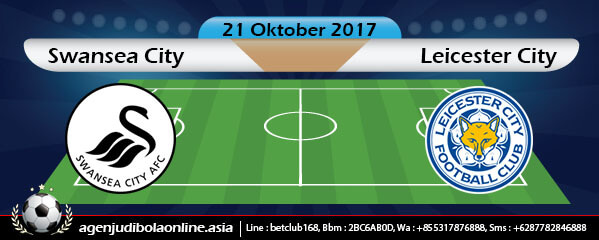 Prediksi Swansea City Vs Leicester City 21 Oktober 2017